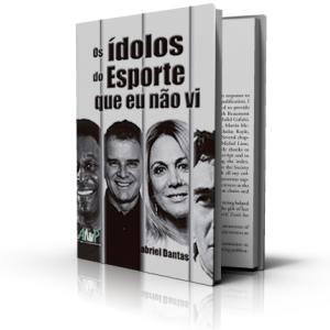 """""""Os Ídolos do Esporte que Eu Não Vi"""", 96 pgs Editora APED"""