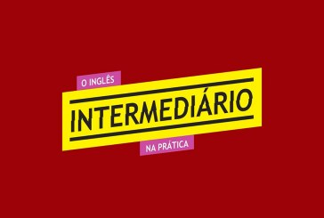 Desafio do Inglês Intermediário